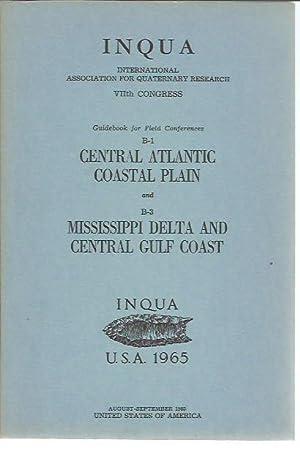 INQUA VIIth Congress (1965): Guidebook for Field Conferences B-1, Central Atlantic Coastal Plain; ...