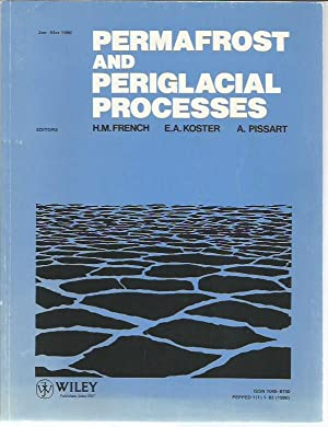 Permafrost and Periglacial Processes Volume 1, No.: French, H. M.;