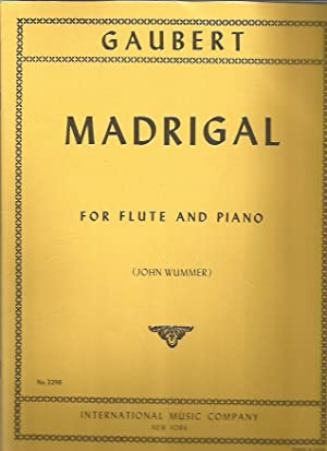 Madrigal for Flute and Piano (International Music: Gaubert, Philippe; John