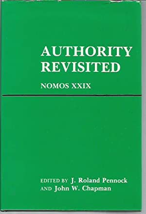 Nomos: Yearbook of the American Society for Political and Legal Philosophy, Volume XXIX: Authority ...