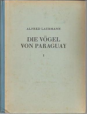 Die Vogel Von Paraguay: Wissenschftliche Ergebnisse Der Deutschen Gran Chaco-Expedition (2 volumes)...
