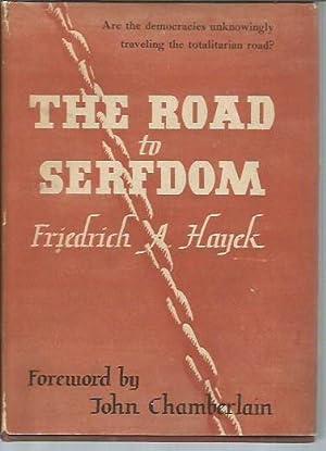 The Road to Serfdom (9th Printing, 1949): Hayek, Friedrich A.