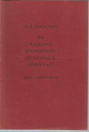 The Religious Foundations of Leveller Democracy: Robertson, D. B.