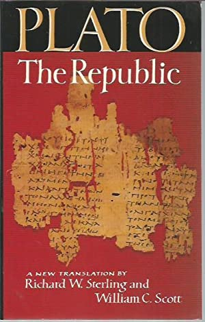 The Republic: Plato; Richard W.