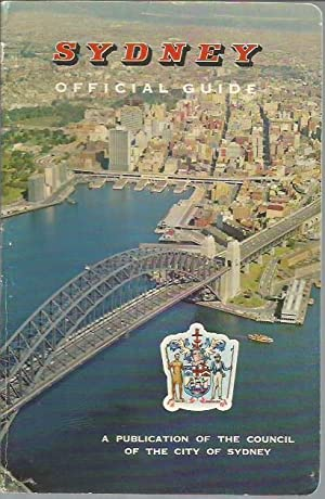 Sydney: Official Guide (3rd Edition, 1963): Council of the City of Sydney [Australia]