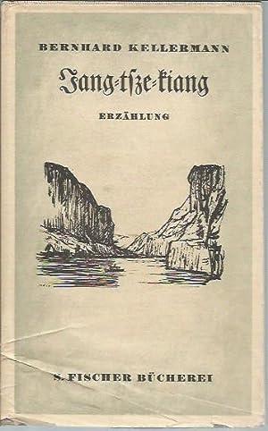 Jang-tsze-kiang (Erzahlung): Kellermann, Bernhard