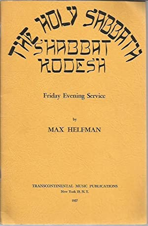 Shabbat Kodesh: The Holy Sabbath (Friday Evening Service for Cantor, Mixed Voices and Organ): ...