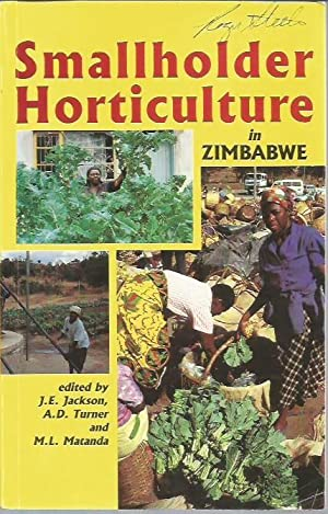 Smallholder Horticulture in Zimbabwe: Jackson, J. E.; Turner, A. D.; Matanda, M. L.