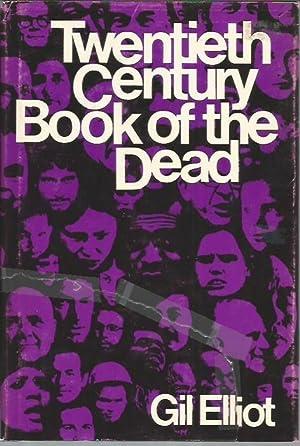 Twentieth Century Book of the Dead: Elliot, Gil