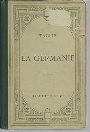 La Germanie: Tacite (Tacitus); Introduction and notes by H. Goelzer