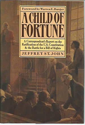 A Child of Fortune: A Correspondent's Report: St. John, Jeffrey