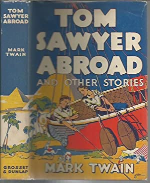 Tom Sawyer Abroad and Other Stories (Grosset & Dunlap 1924): Twain, Mark