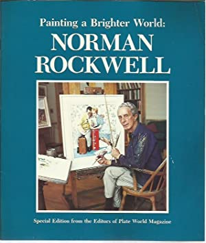 Painting a Brighter World: Norman Rockwell: Alyson Sulaski Wyckoff,