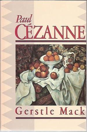 Paul Cezanne: A Biography: Mack, Gerstle