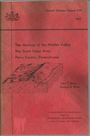 The Geology of the Hidden Valley Boy Scout Camp Area Perry County, Pennsylvania (General Geology ...