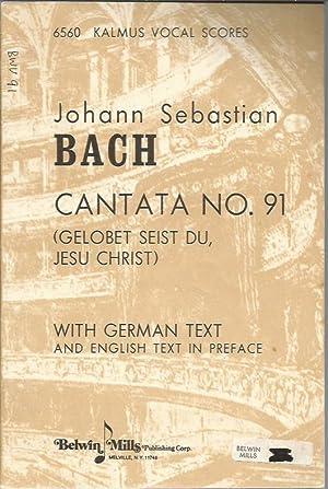 Cantata No. 91 (Gelobst Seist Du, Jesu: Bach, Johann Sebastian