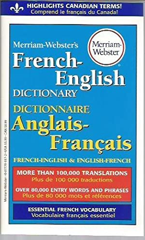 Merriam-Webster's French-English Dictionary: Merriam-Webster Inc.