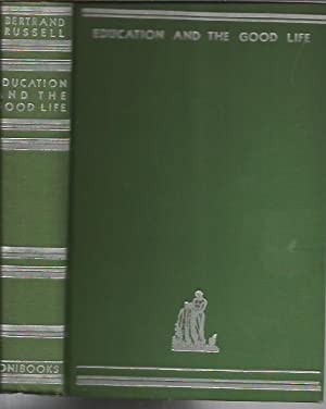 Educartion and the Good Life (First Edition; Boni: 1926): Russell, Bertrand
