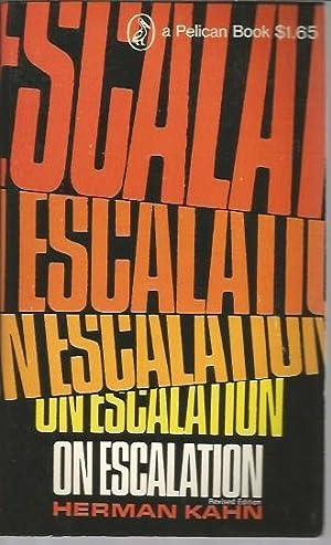 On Escalation: Metaphors and Scenarios: Kahn, Herman