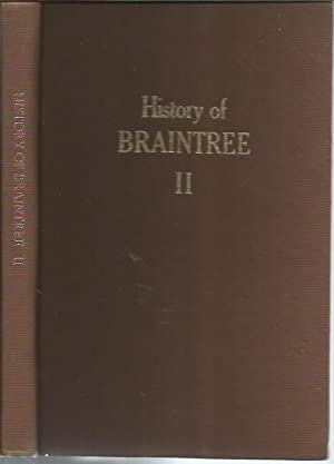 The History of Braintree, Vermont: Volume II: DuClos, Katharine F.;