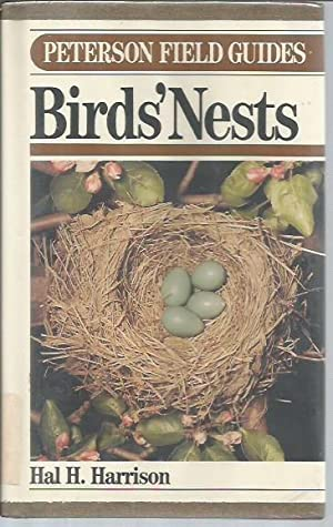 Field Guide to Birds Nests East of the Mississippi (Peterson Field Guide Series): Harrison, Hal H.;...