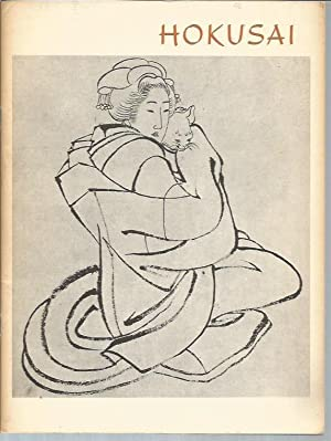Hokusai Paintings and Drawings in the Freer: Hokusai; Harold P.