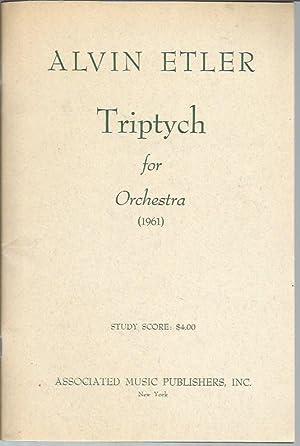 Triptych for Orchestra (1961) Study Score: Etler, Alvin