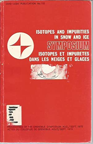 Symposium (Grenoble 1975): Isotopes and Impurities in: International Association of