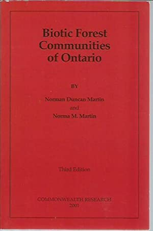 Biotic Forest Communities of Ontario (3rd edition): Martin, Norman Duncan;