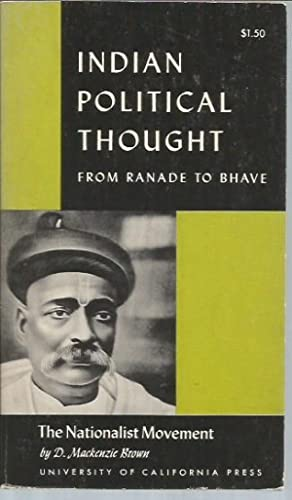 Nationalist Movement: Indian Political Thought from Ranade: Brown, D. Mackenzie