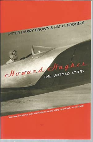 Howard Hughes: The Untold Story: Brown, Peter Harry;