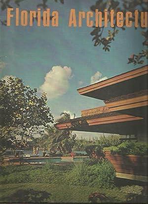 Florida Architecture Thirty-Sixth [36th] Edition: E. Channing Trafford (managing editor); Ann ...