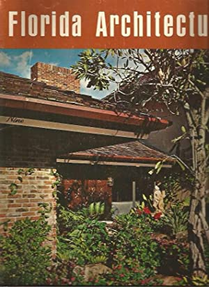 Florida Architecture Thirty-Eighth [38th] Edition: E. Channing Trafford (managing editor); Ann ...
