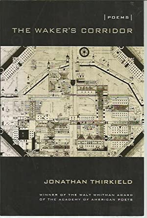 The Waker's Corridor (Walt Whitman Award of: Thirkield, Jonathan