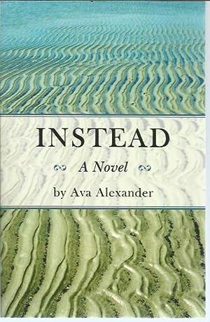 Instead (signed): Alexander, Ava