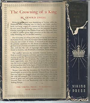 The Crowning of a King (1st US edition): Zweig, Arnold
