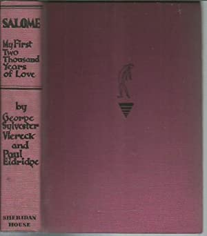 Salome, the Wandering Jewess: My First Two: Viereck, George Sylvester;