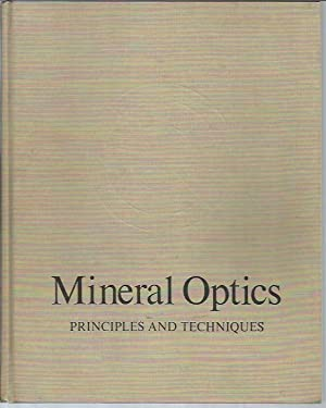 Mineral Optics: Principles and Techniques (A Series: Phillips, William Revell