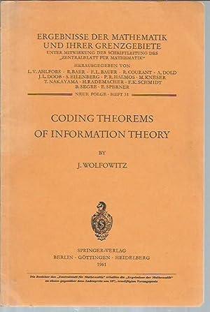 Coding Theorems of Information Theory: Wolfowitz, J. [Jacob]