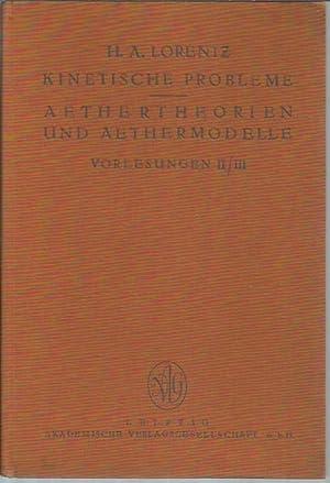 Vorlesungen über theoretische Physik an der Universitat Leiden: Band II, Kinetische Probleme &...