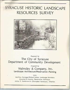 Syracuse Historic Landscape Resources Survey: Walmsley & Company, Inc.