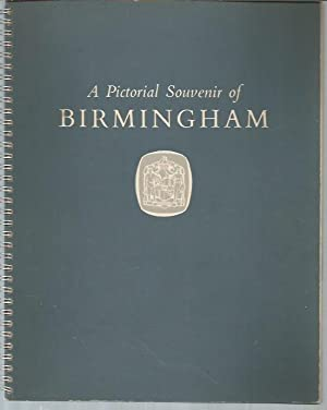A Pictorial Souvenir of Birmingham: City of Birmingham Information Department