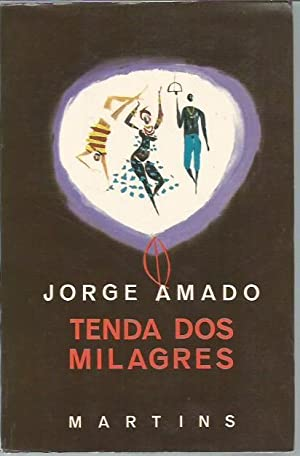 Tenda dos Milagres (Obras Ilustradas De Jorge: Amado, Jorge