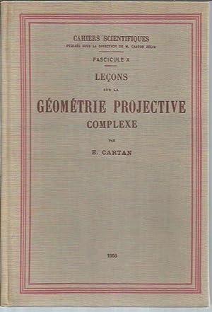 Lecons sur la Géométrie Projective Complexe. D'après des notes ...