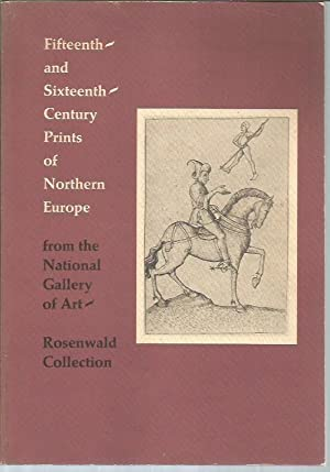 Fifteenth-and Sixteenth-Century Prints of Northern Europe from: Schlesinger, Ruth H.;
