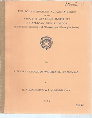 List of the Birds of Warmbaths, Transvaal (South African Series of the Percy Fitzpatrick Institute ...