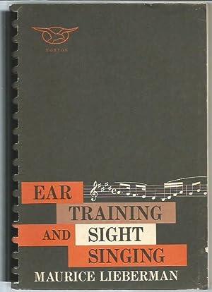 Ear Training and Sight Singing: Lieberman, Maurice