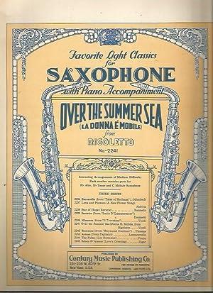 Over the Summer Sea (La Donna e Mobile) from Rigoletto (Favorite Light Classics for Saxophone No. ...