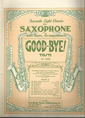 Good-Bye! (Favorite Light Classics for Saxophone No. 2230): Tosti, F. Paolo
