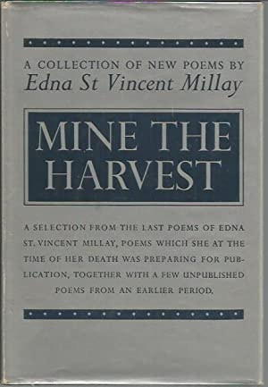Mine the Harvest: A Collection of New: Millay, Edna St.